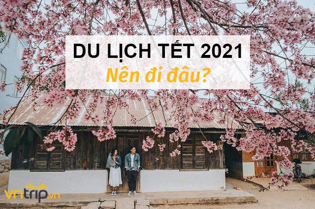 Du lịch tết 2021