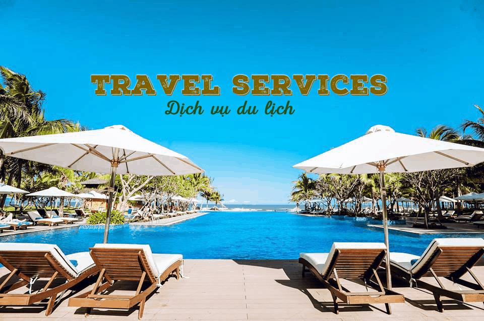 Dịch vụ du lịch được nâng cấp và cải thiện nhằm đem đến trải nghiệm tốt nhất cho khách hàng