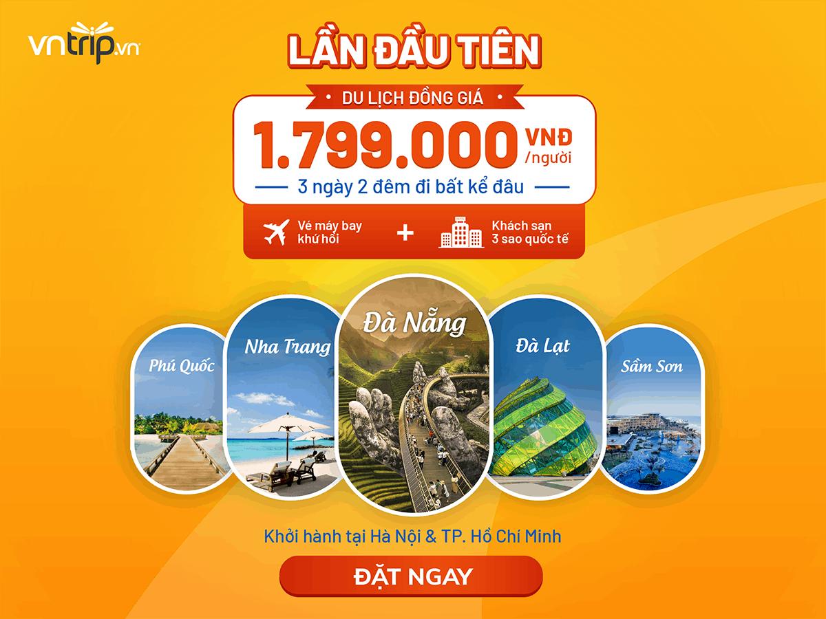 Combo Du lịch đồng giá: Đi khắp Việt Nam chỉ 1799k>