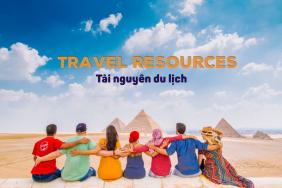 Tài nguyên du lịch là gì? Phân loại tài nguyên du lịch