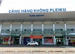 Tìm hiểu về sân bay Pleiku Gia Lai
