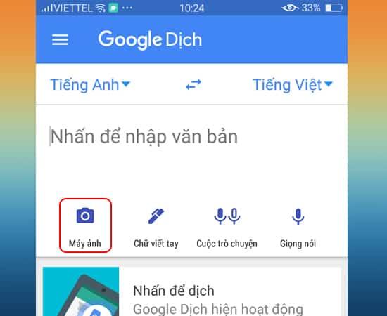 Chọn biểu tượng máy ảnh để sử dụng google dịch hình ảnh miễn phí - Nguồn ảnh: Internet