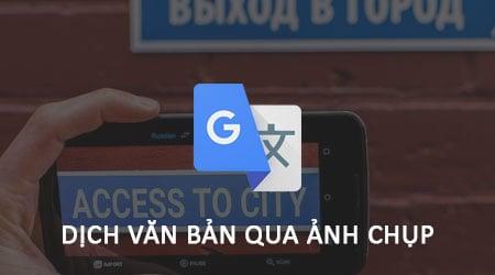 Hướng dẫn sử dụng google dịch hình ảnh miễn phí trên điện thoại đơn giản nhất - Nguồn ảnh: Internet