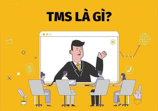 TMS là tên viết tắt của một số phần mềm quản lý hiện nay