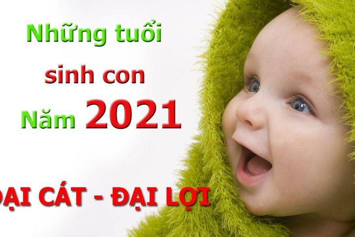 Mệnh tương sinh tương khắc với bé sinh năm 2021 - Nguồn ảnh: Internet