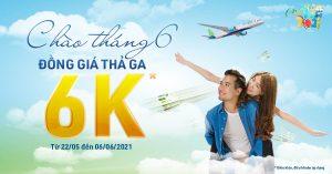 Vé máy bay đồng giá 6K – Siêu Sale tháng 6 từ Bamboo Airways