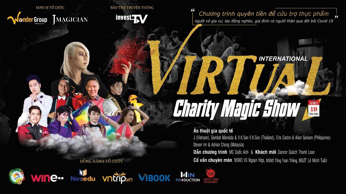 International Virtual Magic – Show ảo thuật quốc tế quyên góp cứu trợ nạn nhân bởi Covid -19